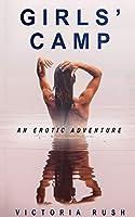 Girls' Camp: An Erotic Adventure (Jade's Erotic Adventure)