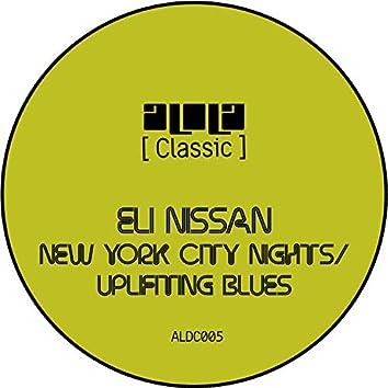 New York City Nights / Uplifting Blues