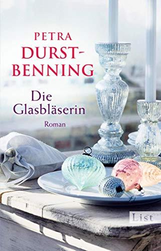 Die Glasbläserin: Historischer Roman (Die Glasbläser-Saga 1)