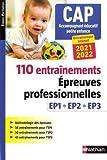 110 entraînements - Epreuves prof. EP1 EP2 EP3 - CAP Accompagnant Educatif Petite Enfance (EFS) AEPE