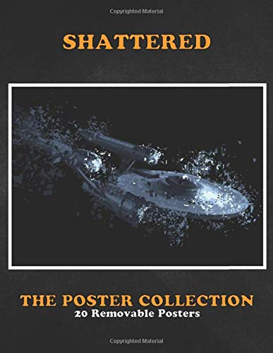 Poster Collection: Shattered Uss Enterprise Tv Shows