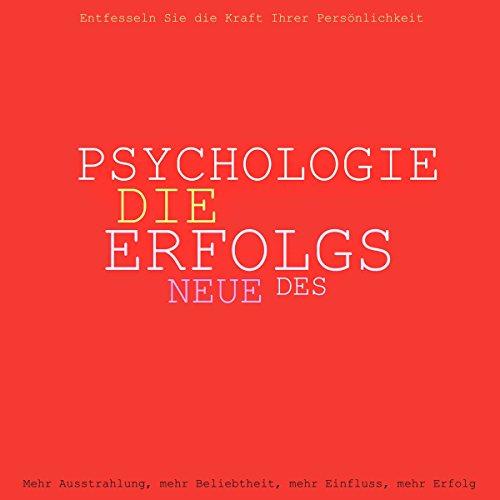 Die neue Psychologie des Erfolgs Titelbild