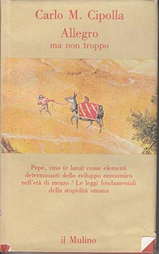 Allegro ma non troppo Carlo M. Cipolla