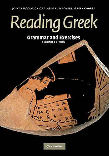 Compare Textbook Prices for Reading Greek: Grammar and Exercises 2 Edition ISBN 8580000722796 by Joint Association of Classical Teachers, Joint Association of Classical Teachers