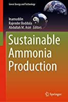 Sustainable Ammonia Production (Green Energy and Technology)