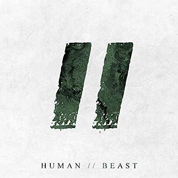 Human // Beast