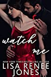 Watch Me (Stepping Up Book 3) (English Edition)