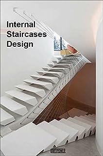 Internal Staircases Design