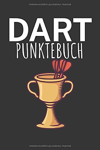Dart Punktebuch: Dart Punktebuch mit Darts Design und Spruch. 120 Seiten Liniert. Enthält Checkout Tabelle. Perfektes Geschenk für Darts Spieler.