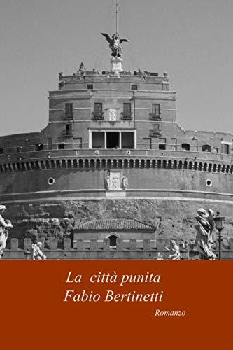La città punita (La saga di Raimondo Farese Vol. 2)