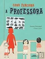 Como funciona a Professora (Portuguese Edition)