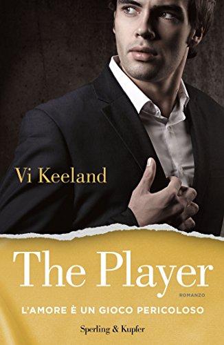The player (versione italiana): L'amore è un gioco pericoloso (KeelandMania Vol. 2)