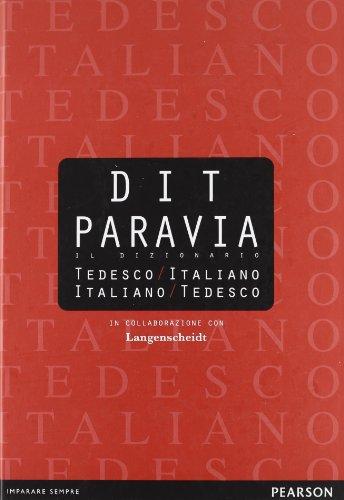 DIT Paravia. Il dizionario tedesco-italiano e italiano-tedesco. Con dizionario digitale scaricabile