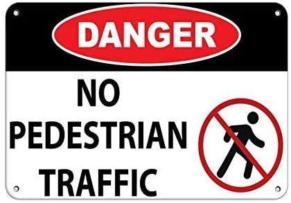 Señal de advertencia de hierro con símbolo «No peestrian Traffic Danger With Symbol Traffic Traffic Loop», 20,3 x 30,4 cm, para tiendas y granjas, divertida decoración de pared