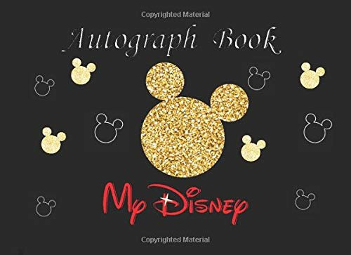 My Disney Autograph Book: 2020 Autograph & Photo Book Disney Magic Character Signatures Journal with a Double Page for 50 Character Parks For Girls ... Page.... Disney World and Disneyland Parks