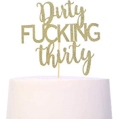 Gold Glitter Dirty Thirty Cake Topper - 30th Birthday Cake Topper, Dirty Thirty Birthday Cake Decorations, Happy 30th Birthday Party Decorations Supplies (30th Birthday Cake Topper)