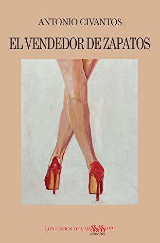 EL VENDEDOR DE ZAPATOS: 1 (NOVELA - LOS LIBROS DEL MISSISSIPPI)