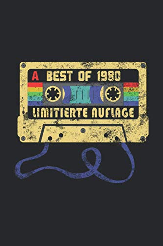 Best Of 1980 Retro Kassette Notizbuch: Vintage Kassette Notizbuch Best of 80er Jahre - Liniertes Retro Notizheft mit Musik Tape von 1980 - 120 ... DINA5 | Geschenk zum 40. Geburstag 40 Jahre