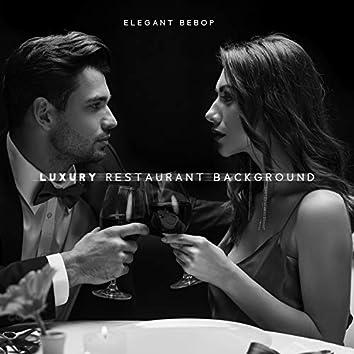 Elegant Bebop. Luxury Restaurant Background