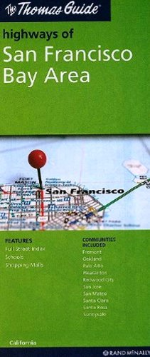 The Thomas Guide Highways of San Francisco Bay Area, California -  Rand McNally and Company, Map