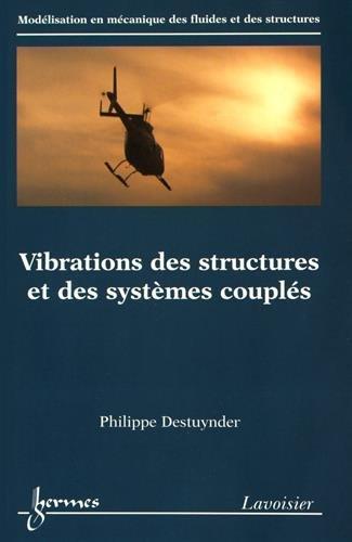 Vibrations des structures et des systèmes couplés