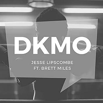 D.K.M.O (feat. Brett Miles)