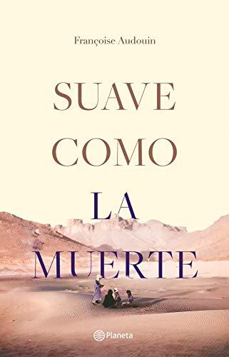 Suave como la muerte (Spanish Edition)