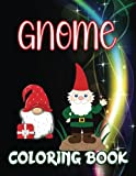 Gnome Coloring Book: Beach Life, Country Life, Secret Garden & Enchanted Forest: Garden Gnomes & Scandinavian Christmas Gnomes (Gnome Coloring Book) ... coloring book is just what you need! 66 W