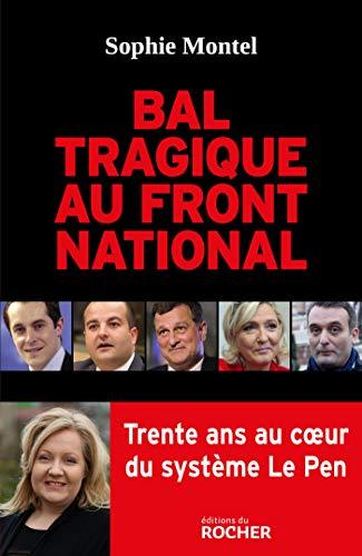 Bal tragique au Front national