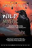 WILD MYSTIC (WILD Mystery Series)