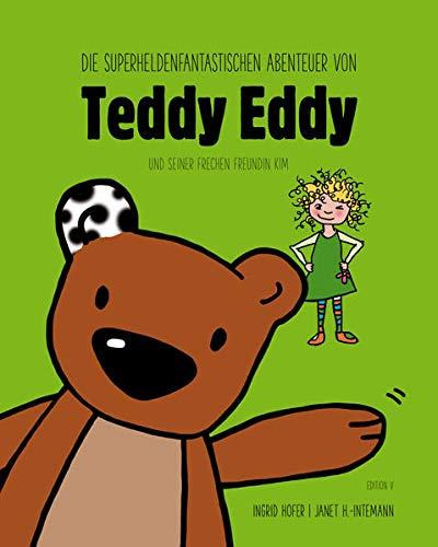 Die superheldenfantastischen Abenteuer von Teddy Eddy und Kim
