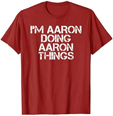 I M AARON DOING AARON THINGS Shirt Funny Christmas Gift Idea product image