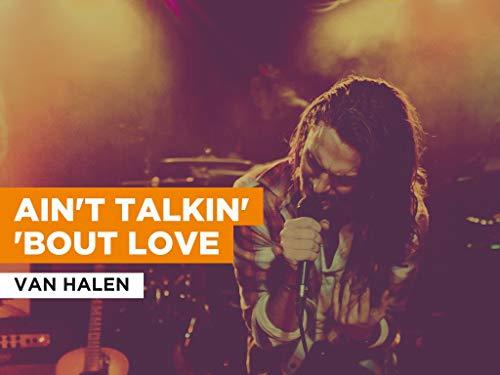 Ain't Talkin' 'Bout Love al estilo de Van Halen