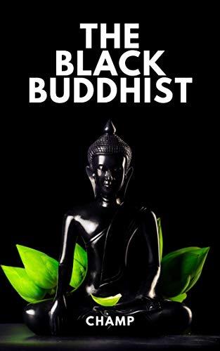 The Black Buddhist (Black Thought & Studies Book 2) (English Edition)