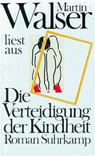 Martin Walser liest »Die Verteidigung der Kindheit«: Tonband-Kassette. 45 Minuten