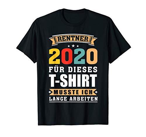 Rentner 2020 Pension Ruhestand Geschenk T-Shirt