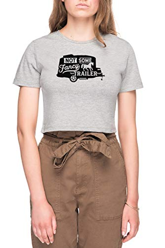 Not Some Fancy Horse Trailer - Basecamp Mujer Camiseta De Crop tee Gris Women's Grey Crop T-Shirt
