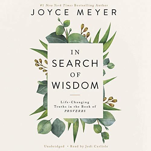 In Search of Wisdom Audiobook By Joyce Meyer cover art
