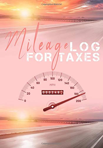 Mileage Log For Taxes: Track your Miles Driving Easy Mileage Tracker   Easy Gas and Mileage Log Book   Employee Mileage Tracking Logbook   7 x 10 inches