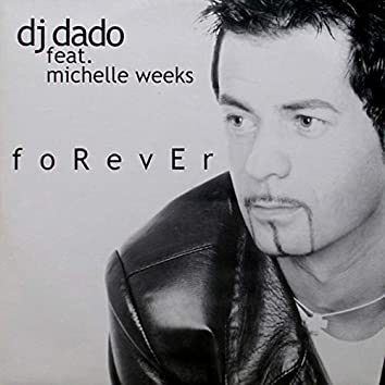Forever (feat. Michelle Weeks)