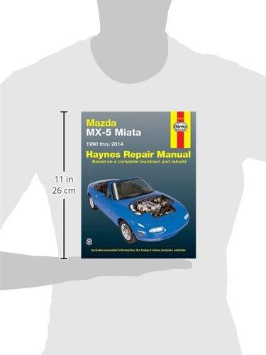 Mazda MX-5 Miata for Mazda MX-5 Miata models (1990-2014) Haynes Repair Manual (U