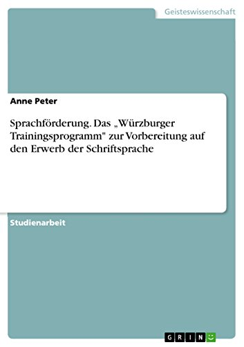 """Sprachförderung. Das """"Würzburger Trainingsprogramm"""