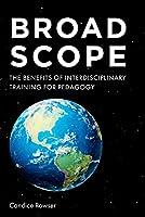 Broad Scope: The Benefits of Interdisciplinary Training for Pedagogy