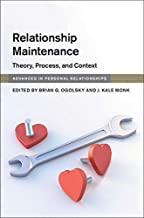 Relationship Maintenance: Theory, Process, and Context (Advances in Personal Relationships) (English Edition)