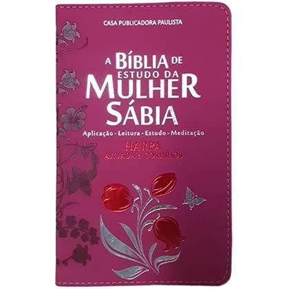 A Bíblia de Estudo da Mulher Sábia com Harpa Avivada e Corinhos (Pink)