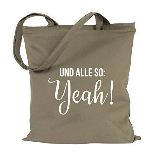 JUNIWORDS Jutebeutel, Wähle ein Motiv & Farbe, Und alle so: Yeah! (Beutel: Khaki, Text: Weiß)