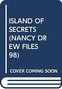 Island of Secrets - Book #98 of the Nancy Drew Files