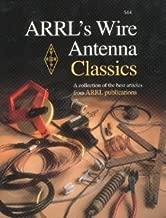 ARRL's Wire Antenna Classics [Paperback] [2006] American Radio Relay League