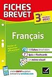 Fiches brevet Français 3e - Fiches de révision pour le nouveau brevet