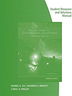 Student Resource with Solutions Manual for Zill's a First Course in Differential Equations with Modeling Applications, 10th